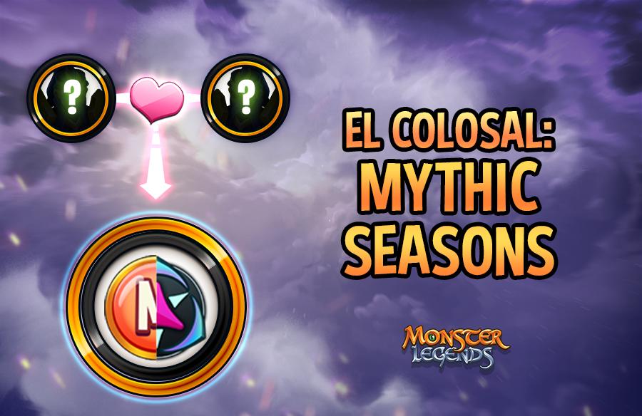 0_1614852835571_El-Colosal-Mythic-Seasons.png