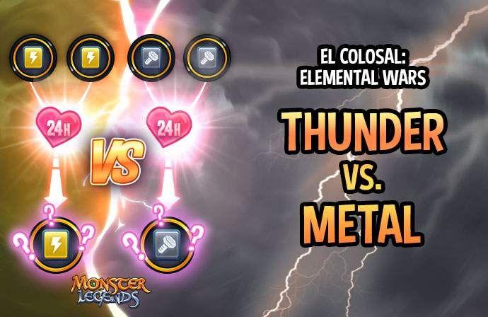 0_1609847419724_El-colosal-elemental-wars-2-Thunder-vs-Metal.jpg