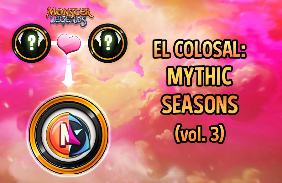 0_1619689372980_El-Colosal-Mythic-Seasons3.png